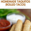 Rolled Tacos/Taquito