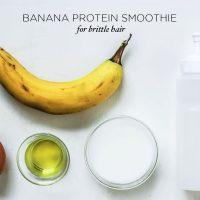Banana Protein Hair Smoothie | littlegreendot.com